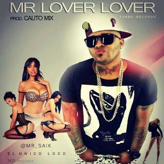 Mr Saik_Mr Lover Lover