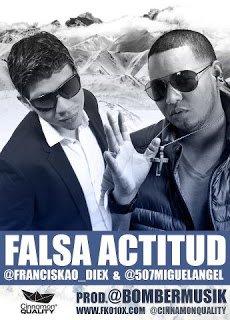 FranciskaoDiexFtMiguelAngel__Falsa Actitud