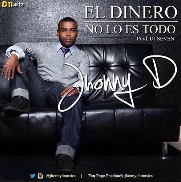 Descargar Mp3 Jhonny D El Dinero No Lo Es Todo