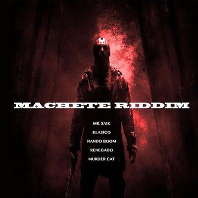 Machete Riddim