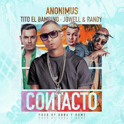 Anonimus Tito El Bambino Jowell & Randy - Contacto