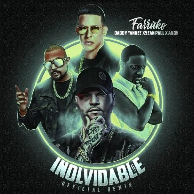 Farruko x Daddy Yankee x Sean Paul x Akon - Inolvidable