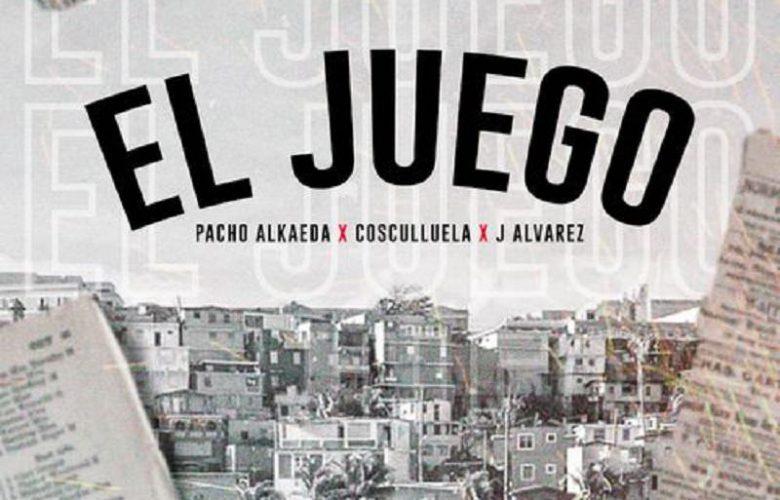 Pacho El Antifeka Ft. J Alvarez Y Cosculluela - El Juego