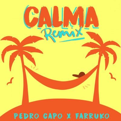 Pedro Capo Ft. Farruko - Calma (Official Remix)